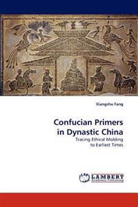 Confucian Primers in Dynastic China