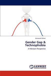 Gender Gap & Technophobia