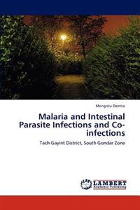 Malaria and Intestinal Parasite Infections and Co-Infections