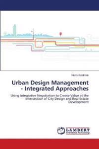 Urban Design Management - Integrated Approaches