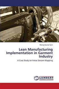 Lean Manufacturing Implementation in Garment Industry