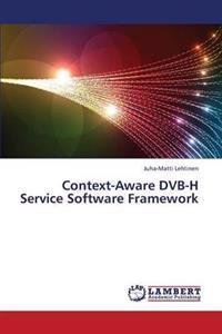 Context-Aware Dvb-H Service Software Framework