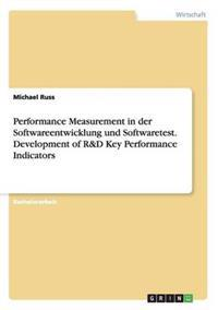 Performance Measurement in Der Softwareentwicklung Und Softwaretest. Development of R&d Key Performance Indicators
