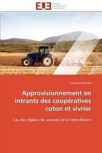 Approvisionnement En Intrants Des Coop�ratives Coton Et Vivrier