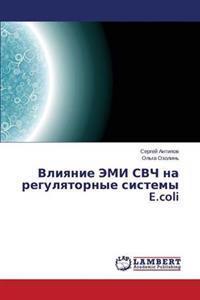 Vliyanie EMI Svch Na Regulyatornye Sistemy E.Coli