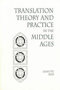 Translation Theory and Practice in the Middle Ages