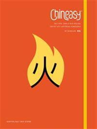 Chineasy : det nya, enkla och roliga sättet att upptäcka kinesiska