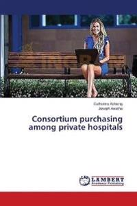 Consortium Purchasing Among Private Hospitals