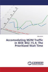 Accomodating M2m Traffic in IEEE 802.15.4; The Prioritized Wait Time