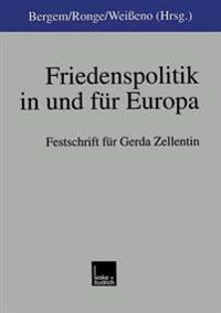 Friedenspolitik in Und Für Europa