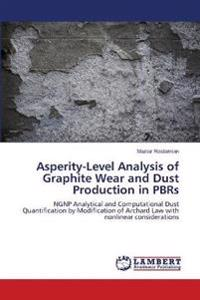 Asperity-Level Analysis of Graphite Wear and Dust Production in Pbrs