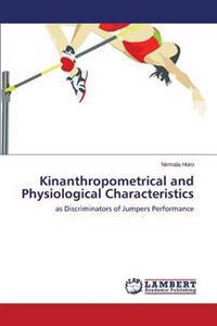 Kinanthropometrical and Physiological Characteristics