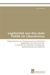 Legitimitat Von Kin-State Politik Im Liberalismus