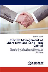 Effective Management of Short-Term and Long-Term Capital
