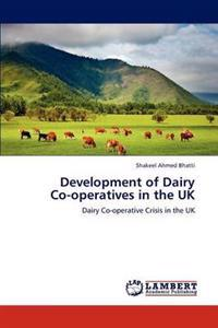 Development of Dairy Co-Operatives in the UK