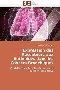 Expression Des Recepteurs Aux Retinoides Dans Les Cancers Bronchiques