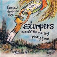 Chronicles of the Unforgotten Story.. Stumpers