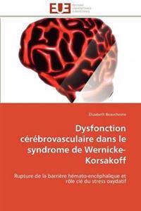 Dysfonction C�r�brovasculaire Dans Le Syndrome de Wernicke-Korsakoff