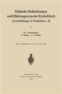 Klinische Beobachtungen Und Erfahrungen Aus Der Kinderklinik (Anniestiftung) in Frankfurt A. M