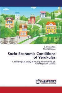 Socio-Economic Conditions of Yerukulas