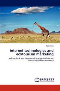 Internet Technologies and Ecotourism Marketing