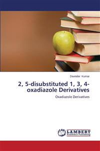 2, 5-Disubstituted 1, 3, 4-Oxadiazole Derivatives