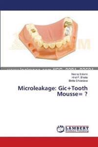 Microleakage