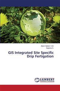GIS Integrated Site Specific Drip Fertigation