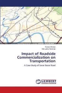 Impact of Roadside Commercialization on Transportation