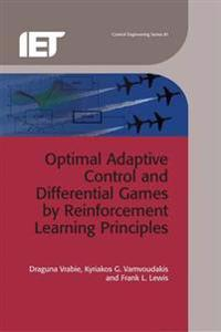 Optimal Adaptive Control and Differential Games by Reinforcement Learning Principles