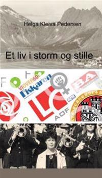 Et liv i storm og stille - Helga Kleiva Pedersen pdf epub