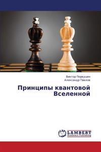 Printsipy Kvantovoy Vselennoy