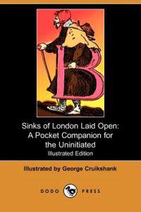 Sinks of London Laid Open