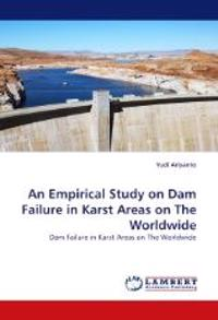 An Empirical Study on Dam Failure in Karst Areas on the Worldwide