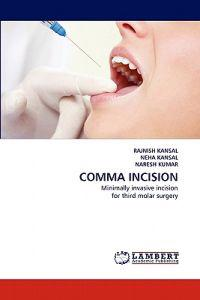 Comma Incision