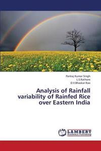 Analysis of Rainfall Variability of Rainfed Rice Over Eastern India
