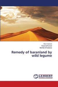 Remedy of Baranland by Wild Legume