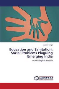 Education and Sanitation