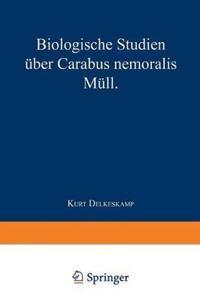Biologische Studien  ber Carabus Nemoralis M ll