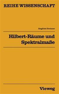 Hilbert-Raume Und Spektralmae