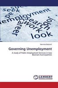 Governing Unemployment