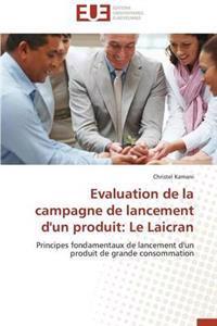 Evaluation de La Campagne de Lancement D'Un Produit