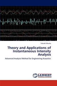 Theory and Applications of Instantaneous Intensity Analysis