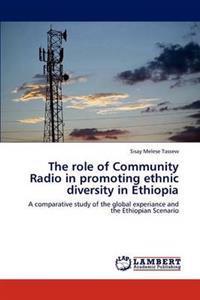 The Role of Community Radio in Promoting Ethnic Diversity in Ethiopia