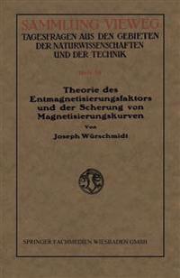 Theorie Des Entmagnetisierungsfaktors Und Der Scherung Von Magnetisierungskurven