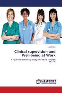 Clinical Supervision and Well-Being at Work