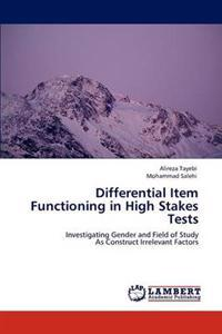 Differential Item Functioning in High Stakes Tests