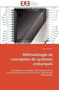 Methodologie de Conception de Systemes Embarques