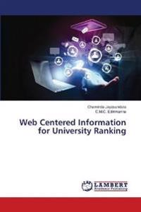 Web Centered Information for University Ranking