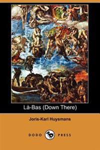 La-bas Down There